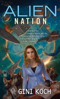 Alien Nation: Alien Novels, Book 14