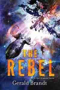 The Rebel by Gerald Brandt