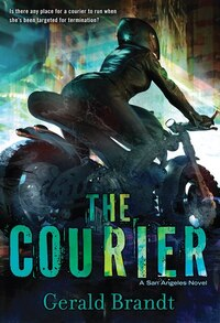 The Courier: A San Angeles Novel