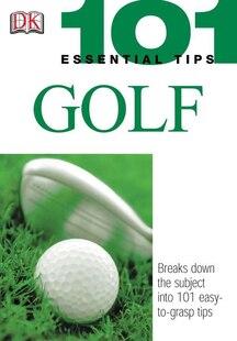 101 Essential Tips: Golf