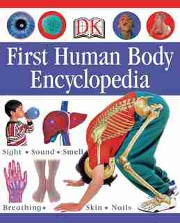 First Human Body Encyclopedia by Dk