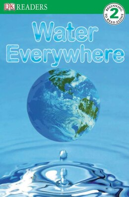 Book Dk Readers L2: Water Everywhere by Jill Atkins