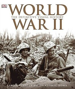 Book World War Ii: The Definitive Visual History by Richard Holmes