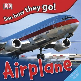 Book See How They Go Airplane: See How They Go by Dorling Kindersley