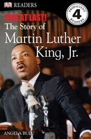 Dk Readers L4: Free At Last: The Story Of Martin Luther King, Jr.: DK Readers