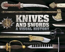Book Knives And Swords by Dorling Dk Publishing