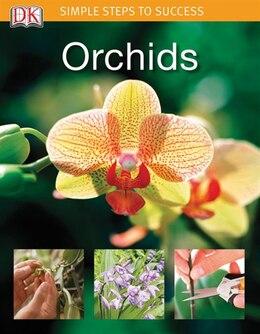 Book Simple Steps Orchids by Kindersley Dorling