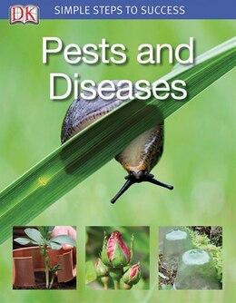 Book Simple Steps Pests And Diseases by Kindersley Dorling