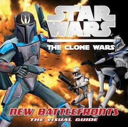 Book Star Wars: The Clone Wars: New Battlefronts: The Visual Guide by Jason Fry