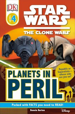 Book Dk Readers L4: Star Wars: The Clone Wars: Planets In Peril by Bonnie Burton