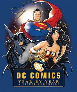 Book Dc Comics: A Visual History by Daniel Wallace
