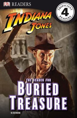 Book Dk Readers L4: Indiana Jones: The Search For Buried Treasure by W. Rathbone