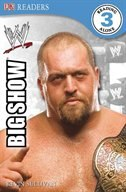 Dk Reader Level 3 Wwe: The Big Show