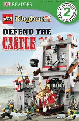 Book Dk Readers L2: Lego Kingdoms: Defend The Castle by Hannah Dolan
