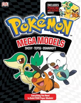 Book Pokemon Mega Models: Build Snivy, Oshawatt And Tepig by Dorling Bradygames