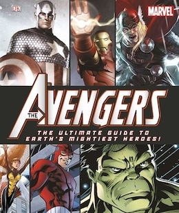Book The Avengers: The Ultimate Guide To Earth's Mightiest Heroes! by Dorling Dk Publishing