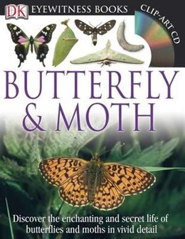 Book Dk Eyewitness Books: Butterfly And Moth by Dorling Dk Publishing