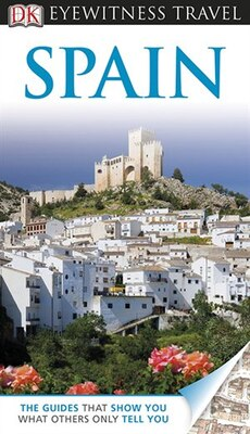 Book Dk Eyewitness Travel Guide: Spain by Nick Inman