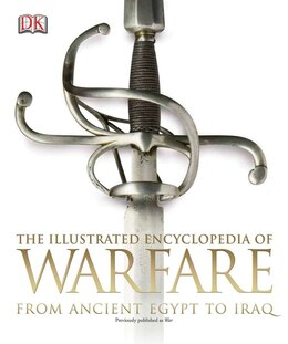 Book The Illustrated Encyclopedia Of Warfare by Dorling Dk Publishing