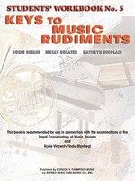 Keys To Music Rudiments: Students' Workbook No. 5