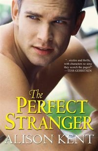 Book Perfect Stranger by Alison Kent