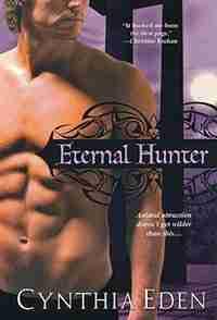 Eternal Hunter: 20 by Cynthia Eden