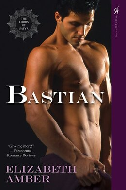 Book Bastian: The Lords Of Satyr by Elizabeth Amber