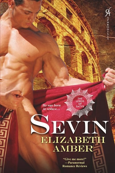 Sevin: The Lords Of Satyr by Elizabeth Amber