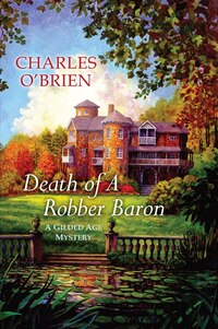 Death Of A Robber Baron
