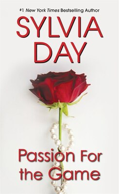 Book Passion For The Game by Sylvia Day