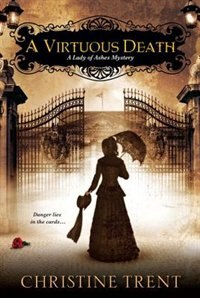 A Virtuous Death by Christine Trent