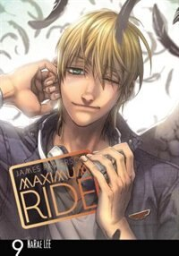 Maximum Ride: The Manga, Vol. 9 by James Patterson