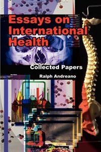 Essays on International Health: Collected Papers