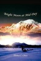 Bright Moon at Mid-Day