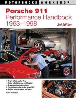 Porsche 911 Performance Handbook, 1963-1998: 3rd Edition by Bruce Anderson