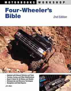 Four-Wheeler's Bible: 2nd Edition by Jim Allen
