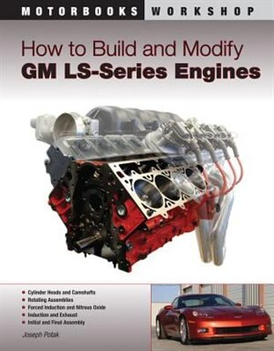 How to build and modify gm ls series engines book by joseph potak how to build and modify gm ls series engines by joseph potak fandeluxe Choice Image