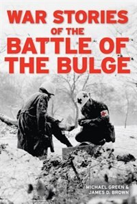 Book War Stories of the Battle of the Bulge by Michael Green