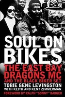 Soul On Bikes: The East Bay Dragons Mc And The Black Biker Set