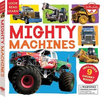 Mighty Machines: Includes 9 Chunky Books by Walter Foster Jr. Creative Team