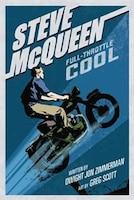 Steve Mcqueen: Full-throttle Cool