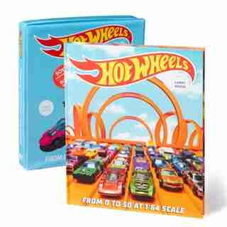 Hot Wheels: From 0 To 50 At 1:64 Scale by Kris Palmer