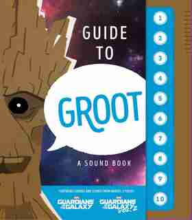 Guide To Groot: A Sound Book: A Sound Book by Matthew K. Manning