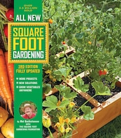 All New Square Foot Gardening, 3rd Edition, Fully Updated: More Projects - New Solutions - Grow…