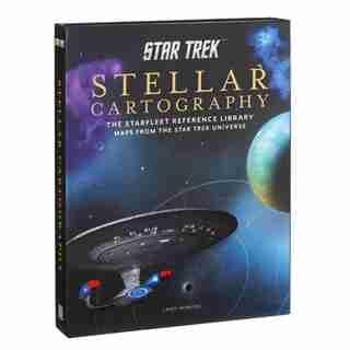 Star Trek: Stellar Cartography: The Starfleet Reference Library Maps from the Star Trek Universe by Larry Nemecek