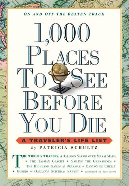 Book 1,000 Places to See Before You Die: A Traveler's Life List by Patricia Schultz