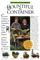 McGee & Stuckey's Bountiful Container: Create Container Gardens of Vegetables, Herbs, Fruits, and…