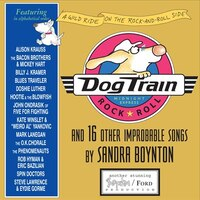 Dog Train CD: And 16 Other Improbable Songs