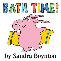 Book Bath Time! by Sandra Boynton