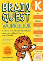 Brain Quest Workbook: Kindergarten: A Whole Year Of Curriculum-based Exercises And Activities In…